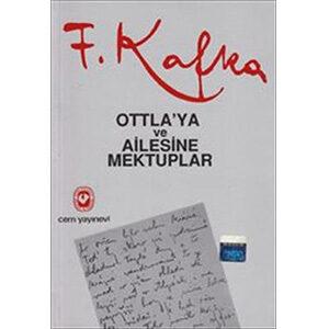 Ottla'ya ve Ailesine Mektuplar