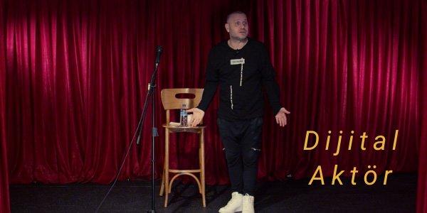Dijtal-Aktör-05